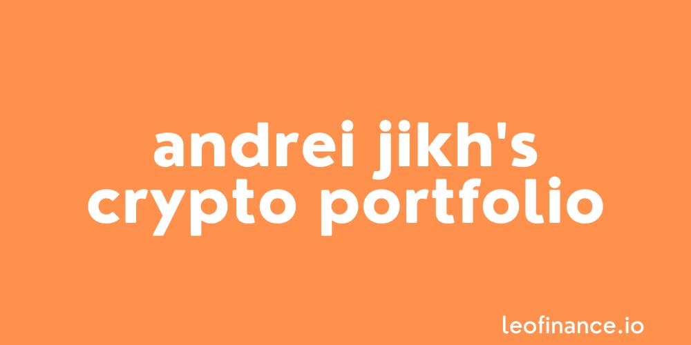 Andrei Jikh's crypto portfolio in 2021.