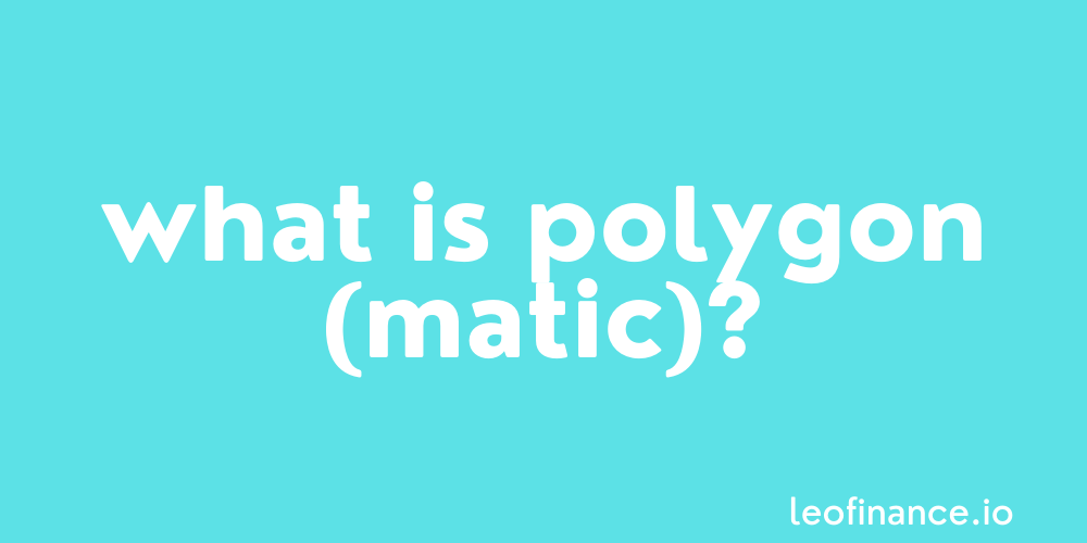 What is Polygon (MATIC) crypto?