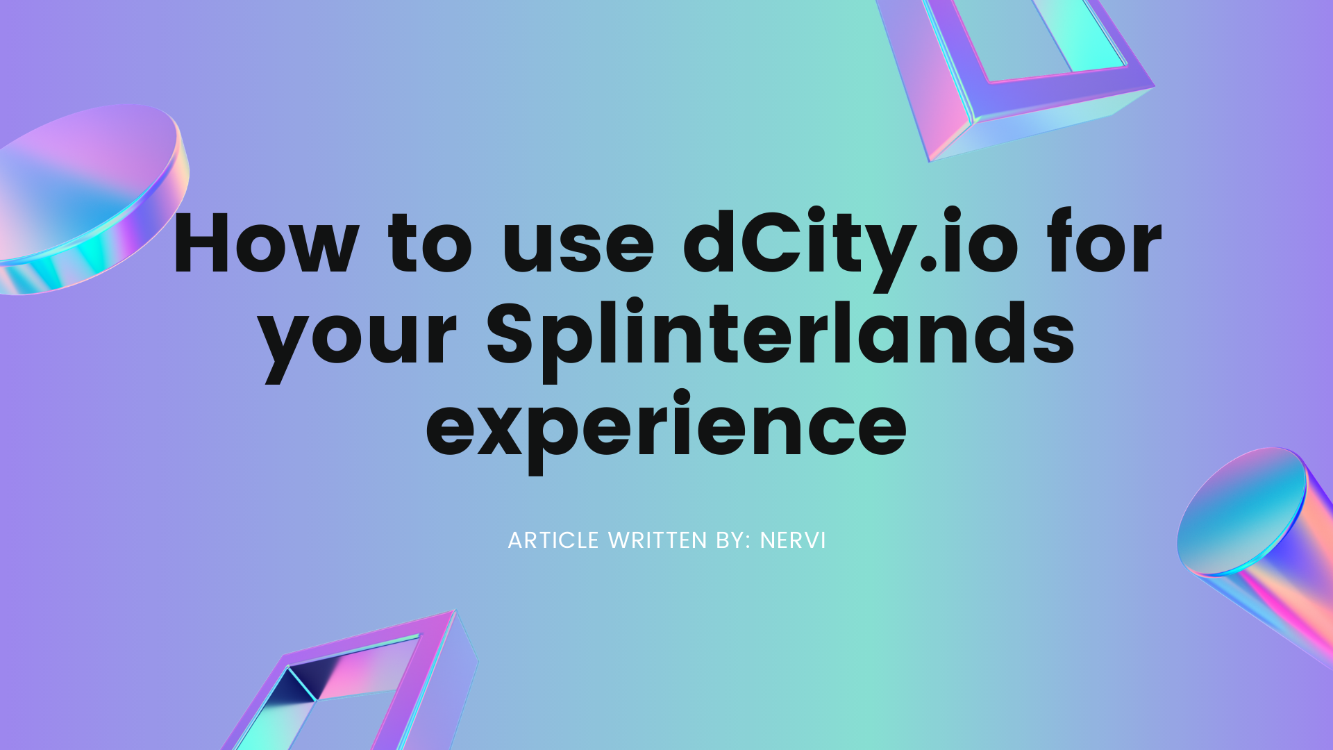 How to use dCity.io for your Splinterlands experience.png