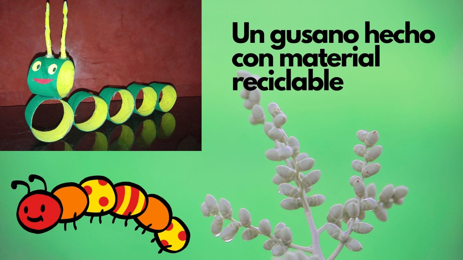 Un gusano hecho con material reciclable.jpg