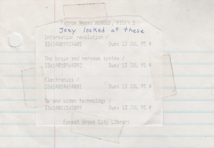 1995-07-13 - Thursday, FG Library Books Checkout By Ricky Arnold, due that day, looked at by Joey Arnold; Information Revolution, The Brain & Nervous System, Electronics, TV & Video Technology.png