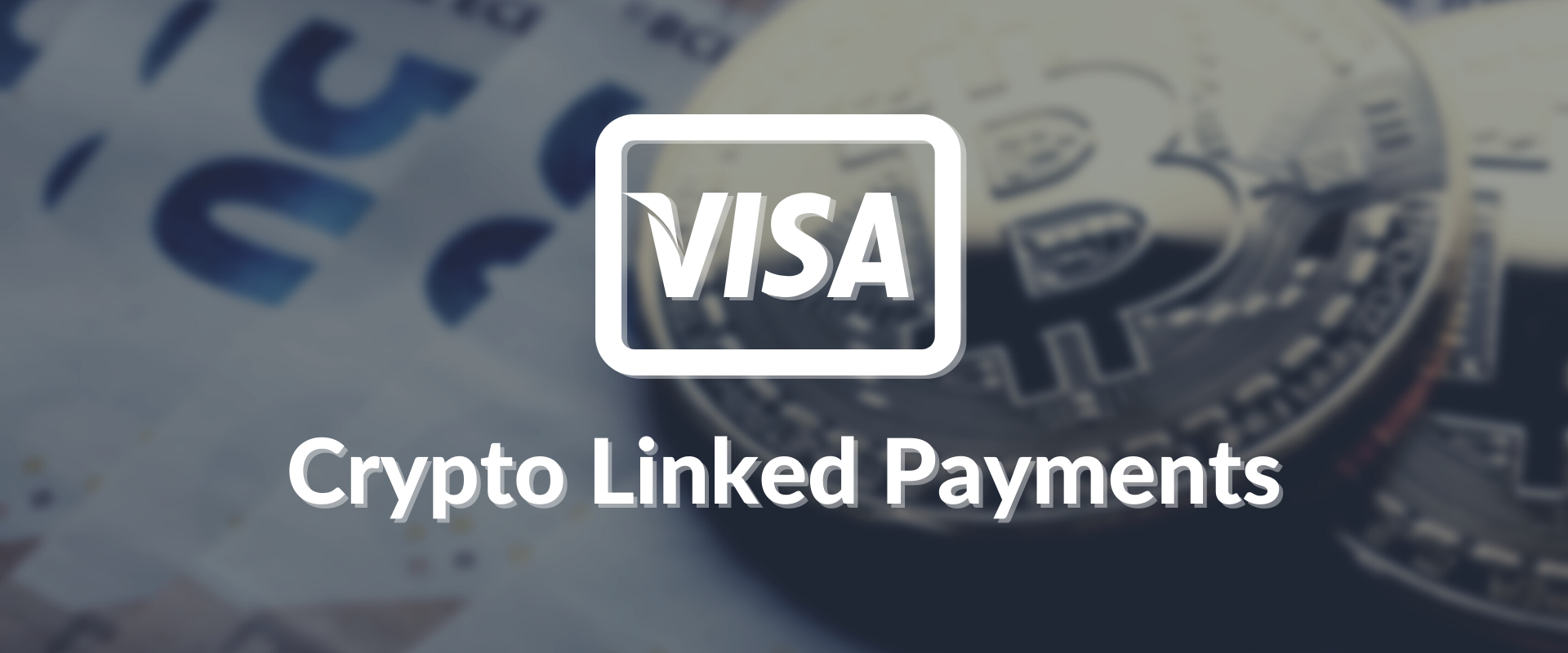 VISA Crypto Linked Payments.png