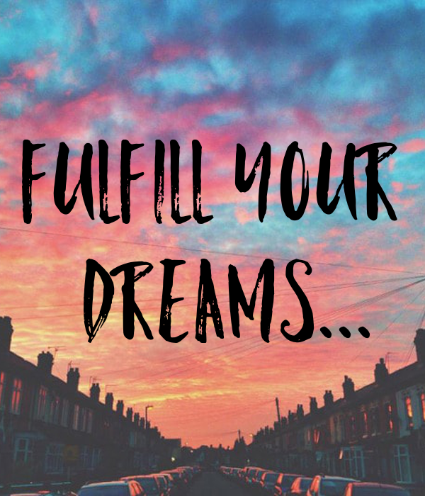 fulfill-your-dreams.png