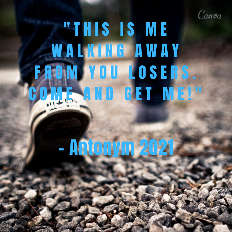 Walk on a Rocky Road Slang Quotes.png