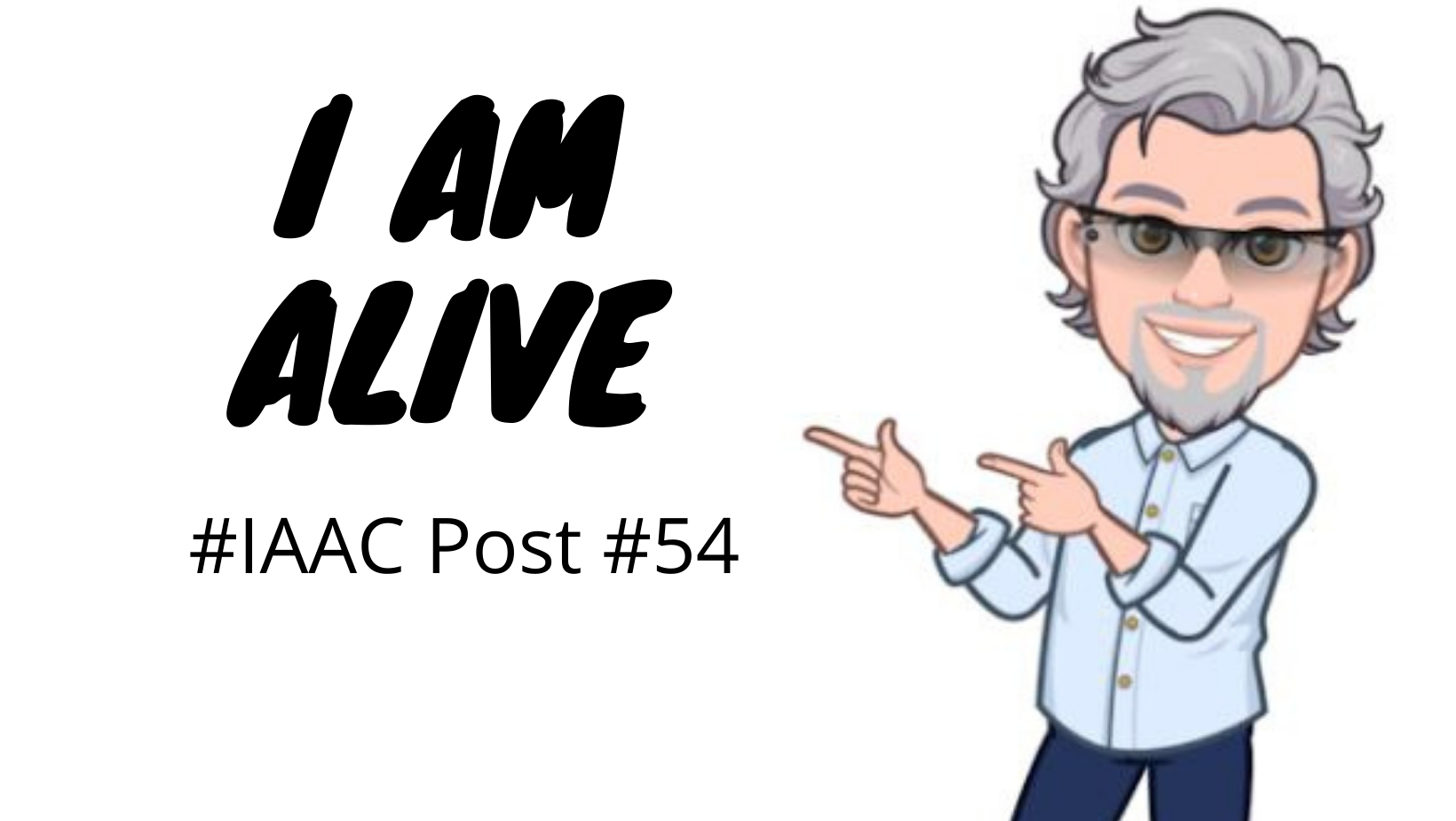 I AM ALIVE.png