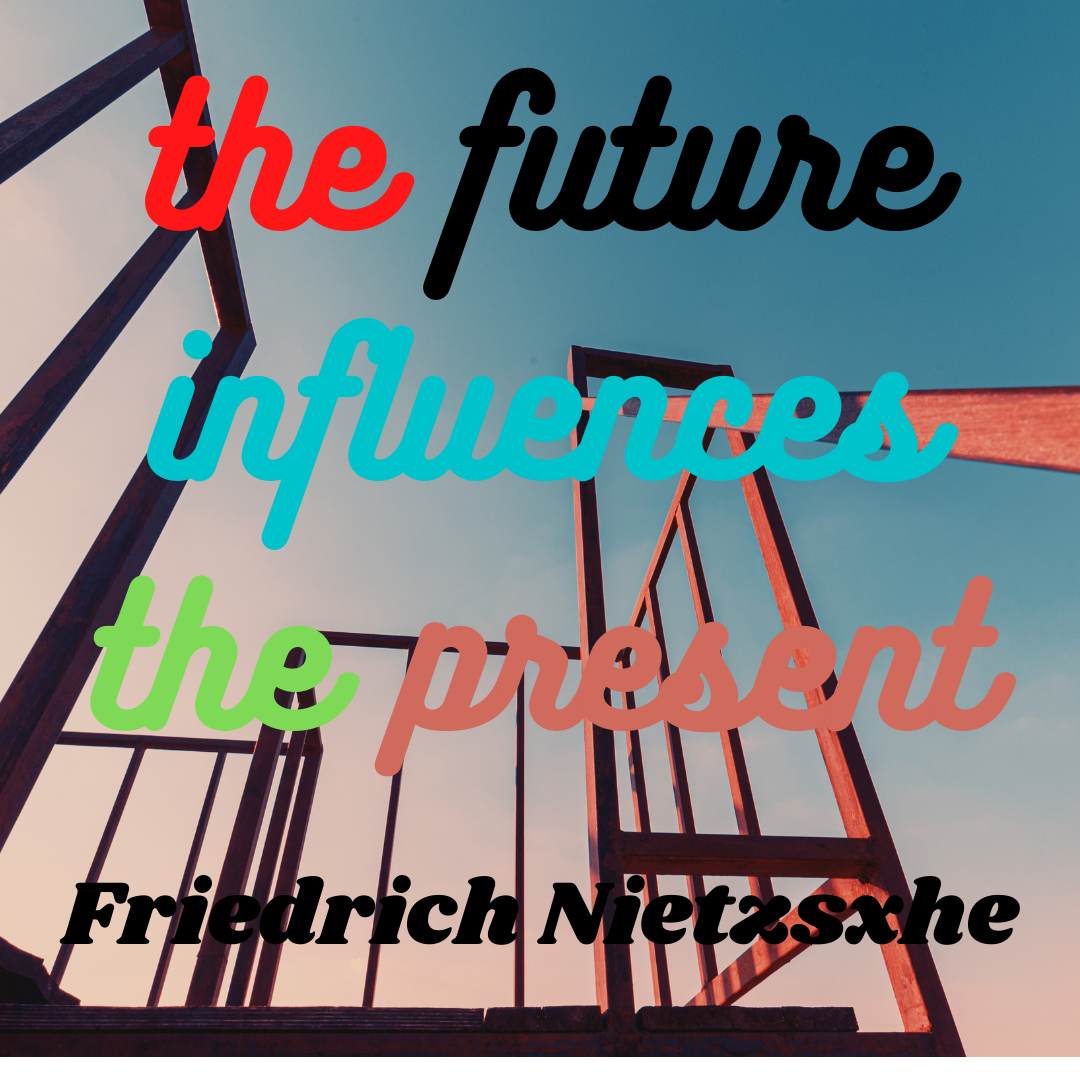 the future influences the present.png