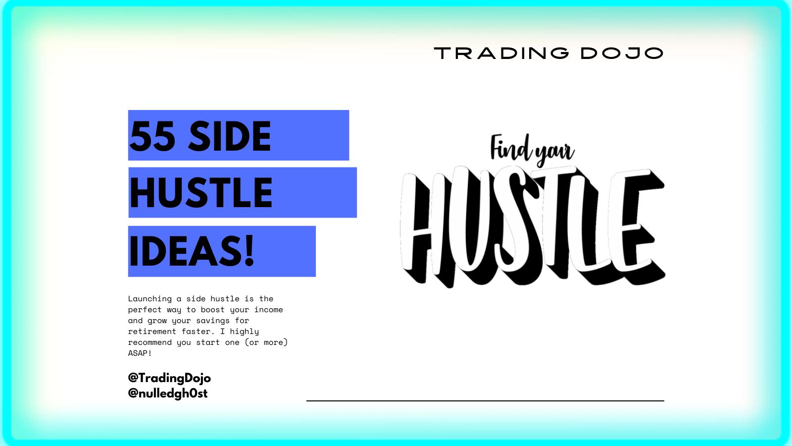 TradingDojo #8 Find Your Hustle.png