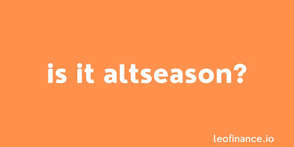 Is it Altseason? The Altcoin Season Index says August 2021 is Bitcoin Season.