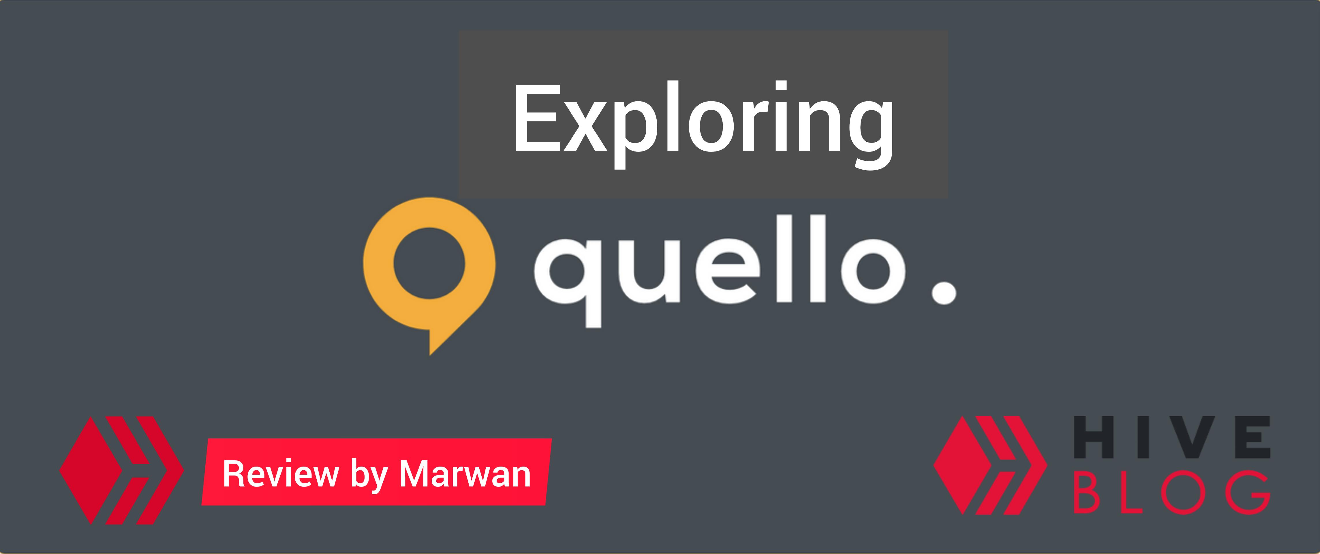 Exploring Quello
