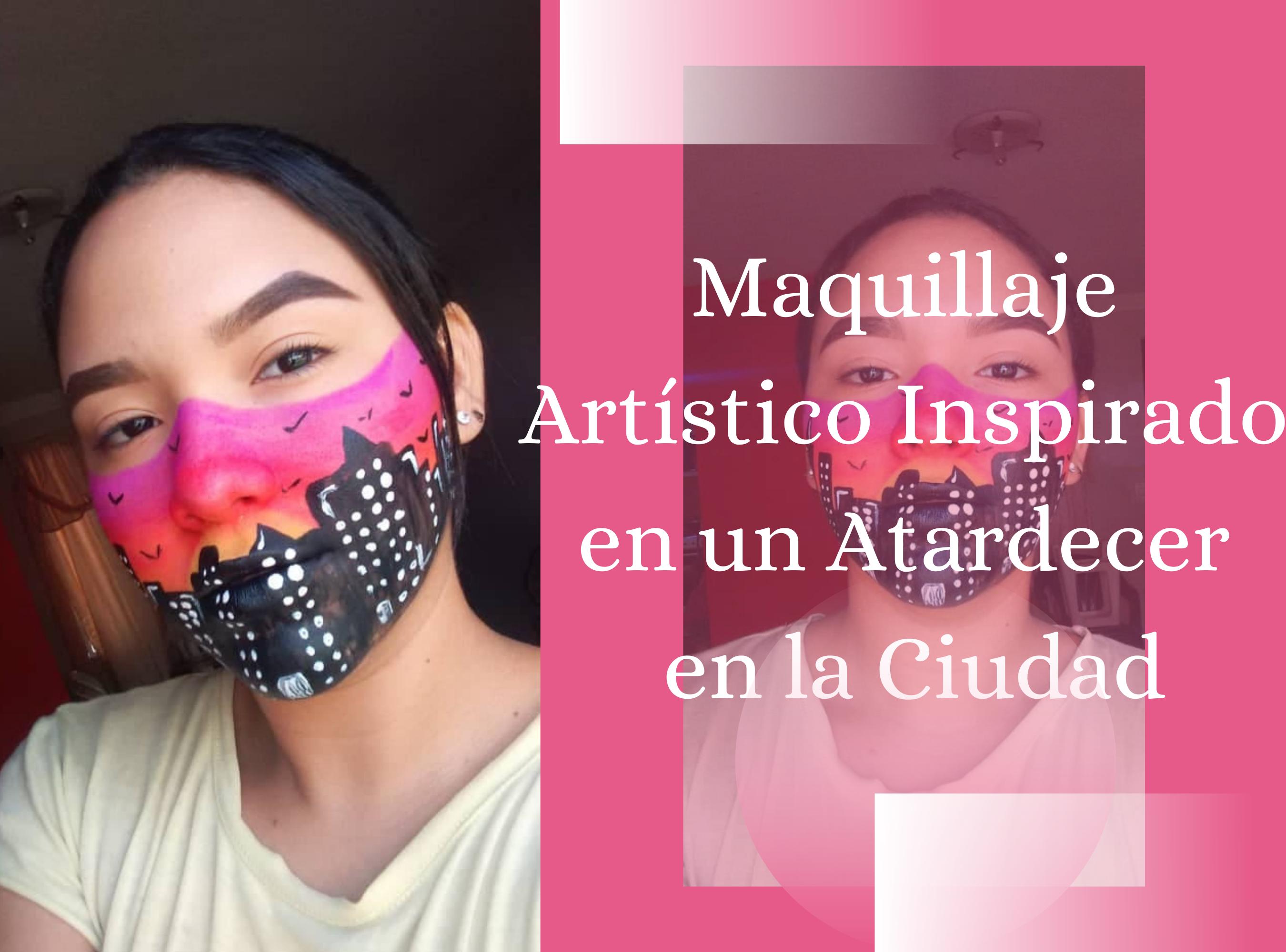 Maquillaje Artístico Inspirado en un Atrdecer en la Ciudad.png