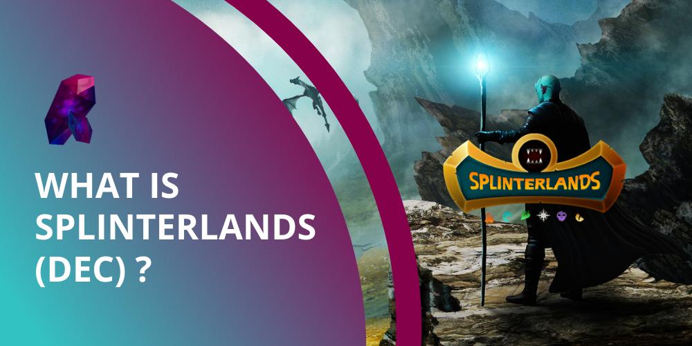 What is Splinterlands DEC?