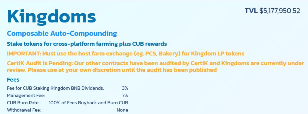 'Kingdoms', the auto-compounding vault contracts where you stake tokens for cross-platform farming plus earn CUB rewards and BNB drips.