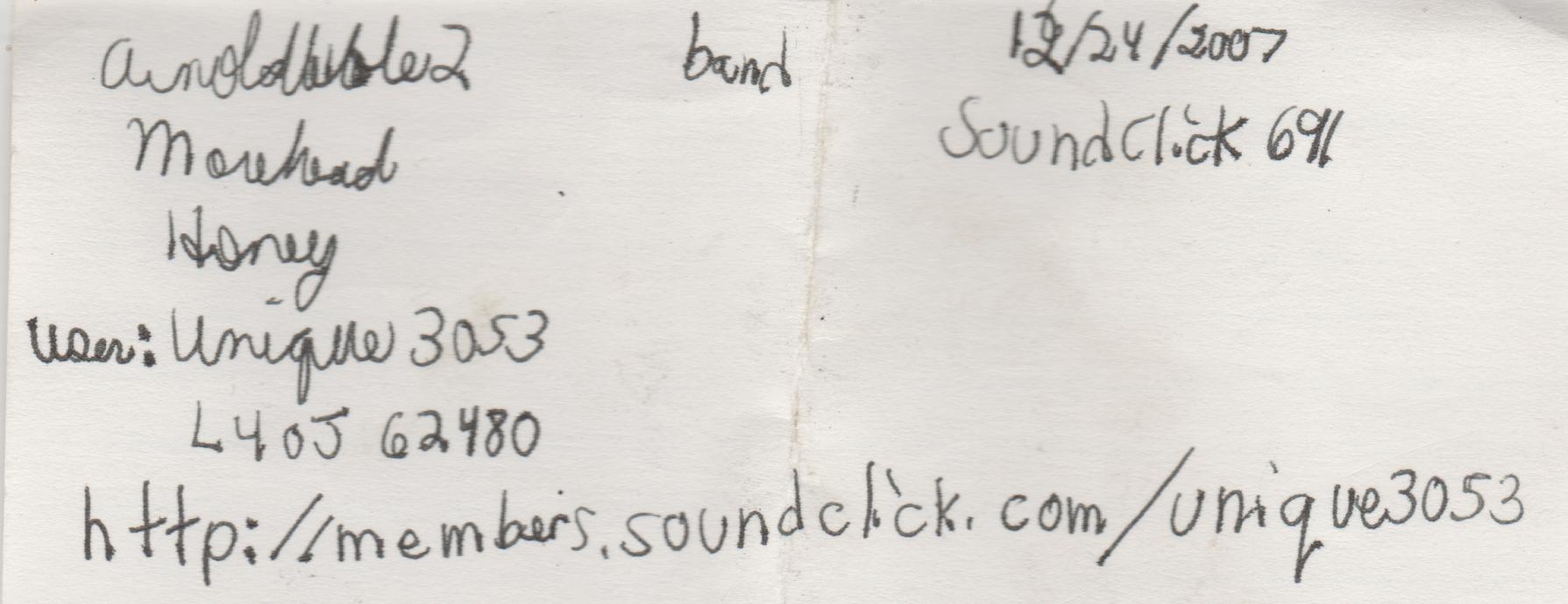 2007-12-24 - SoundClick.com, Unique3053, L4OJ 62480, arnoldbible2, morehead, honey.jpg