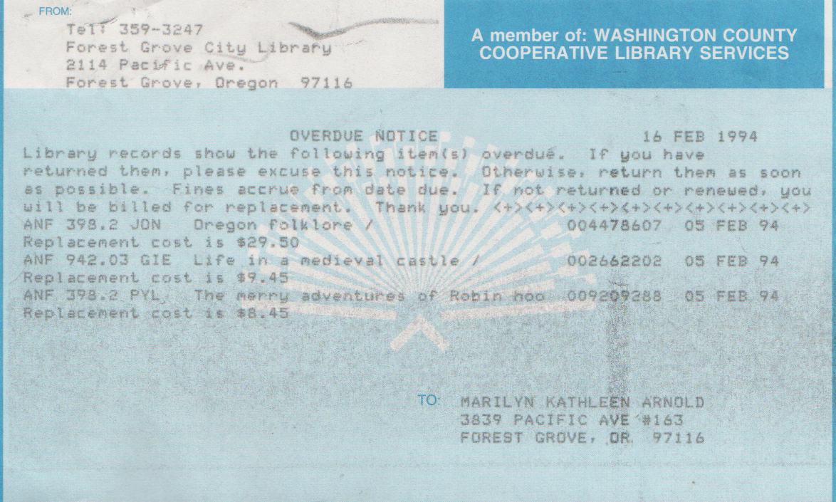 1994-02-16 - Wednesday - FG Library Overdue Notice to Marilyn Morehead Arnold Mitchell, Robin Hood Book, Medieval Castles Book, Oregon Folklore, 3 books from the 5th, Saturday.png