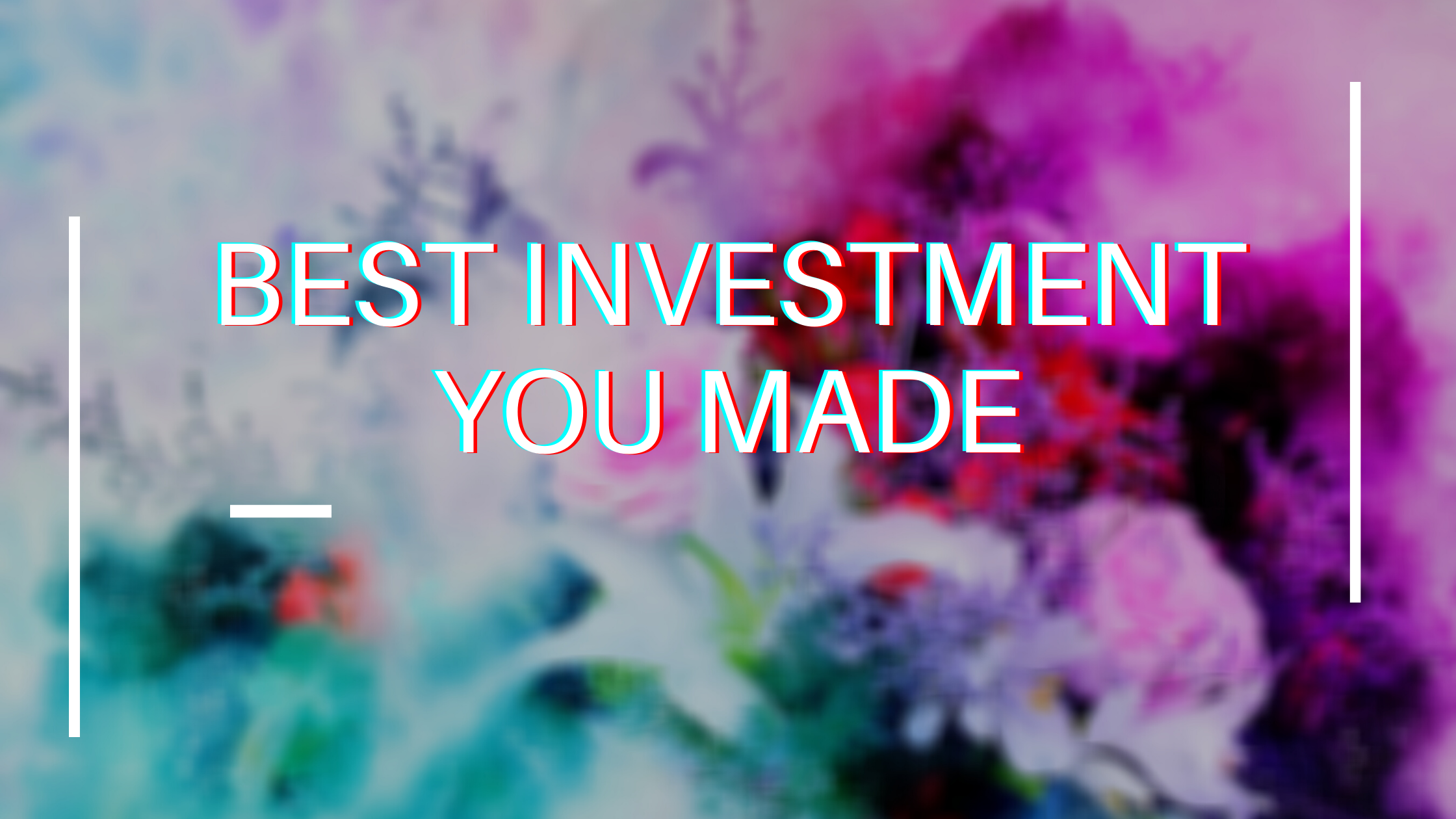 Best investment you made.png