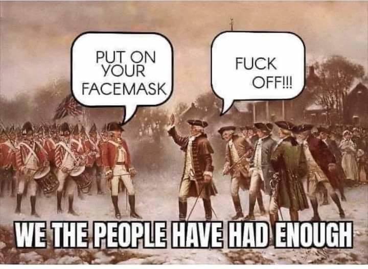 1776 Put Mask On Americans No Way 150565099_478991276443072_1585796963483799747_n.jpg