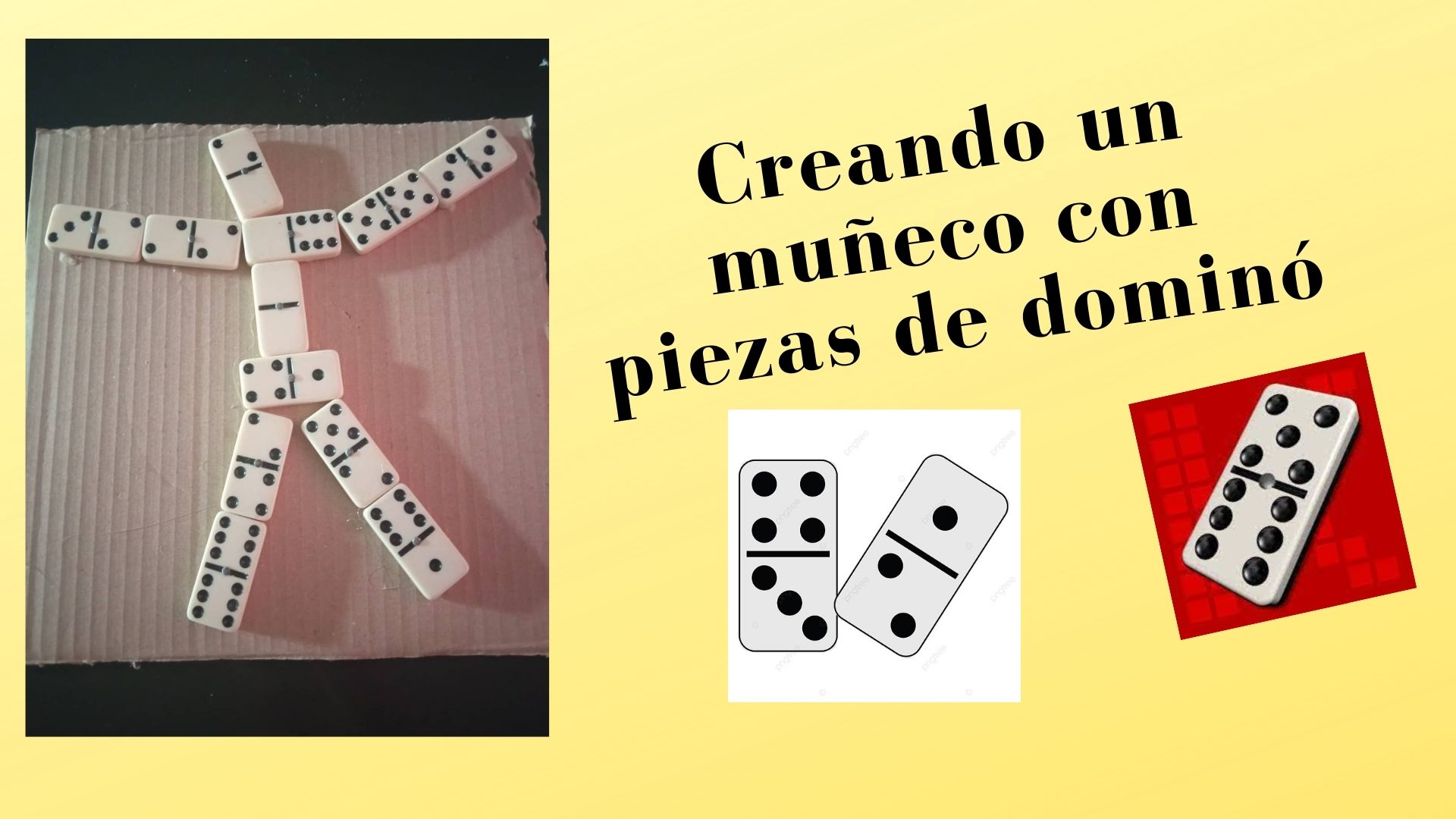 Creando un muñeco con piezas de dominó.jpg