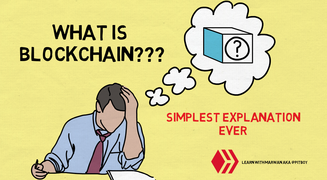 Simplest Explanation of Blockchain