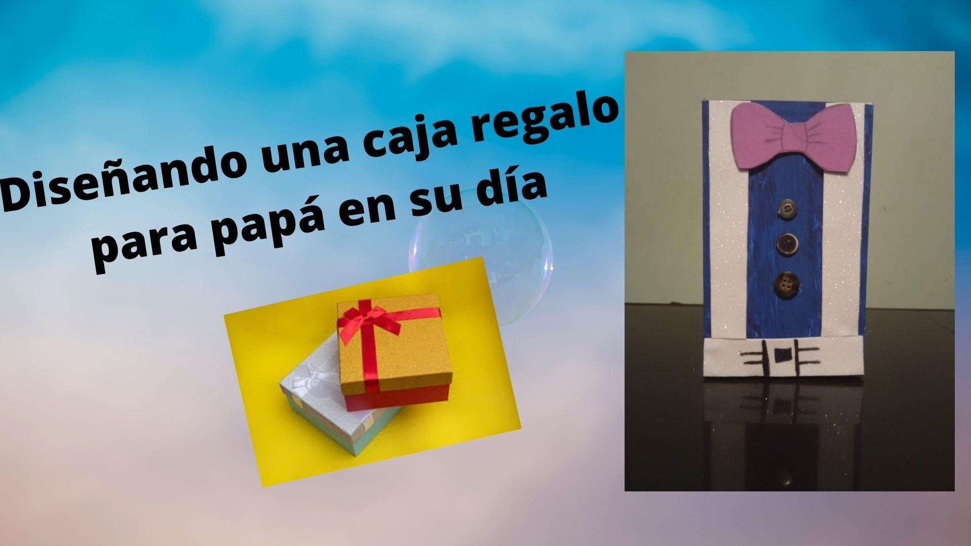 Diseñando una caja regalo para papá en su día.jpg