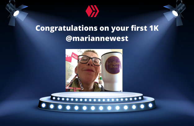 Congratulations on your first 1K mariannewest.png