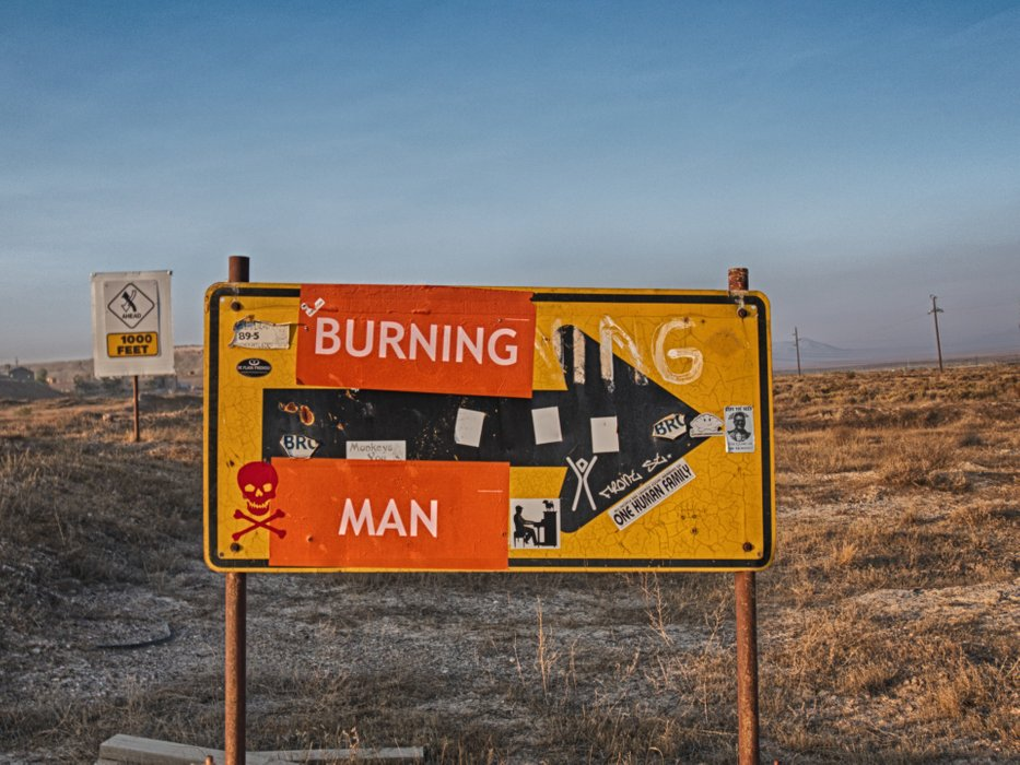 """The """"unofficial"""" Burning Man sign. This sign has been here for years."""