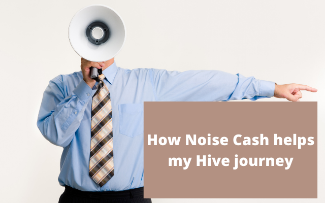 How Noise Cash helps my Hive journey.png