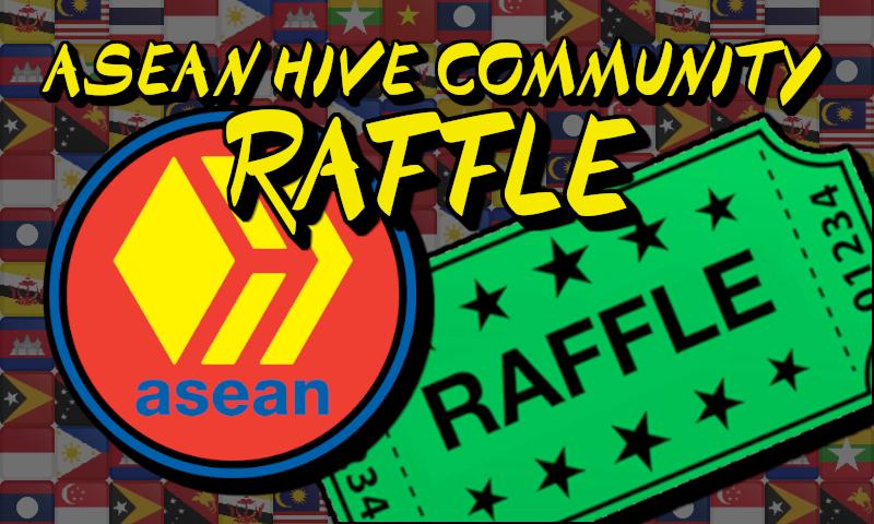 ASEAN Hive Weekly Delegator Raffle 🎟️ & Community Update 📰 Week #10
