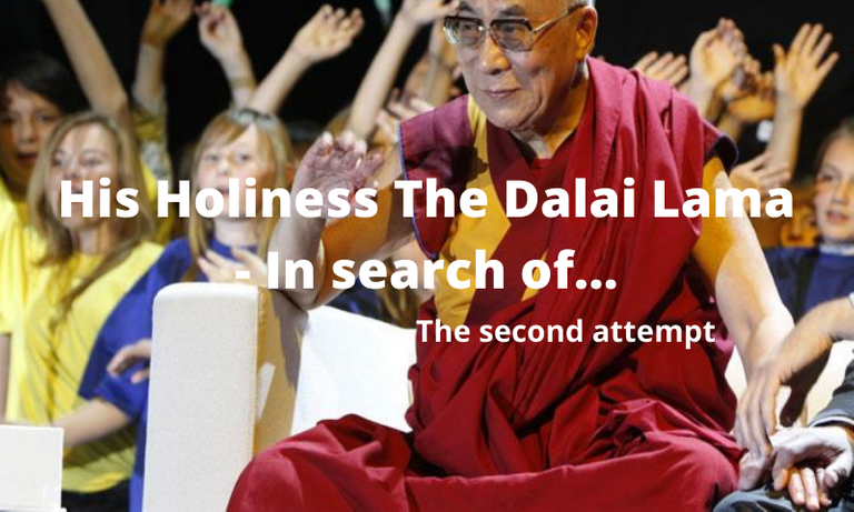 His Holiness The Dalai Lama  In search of...2.png