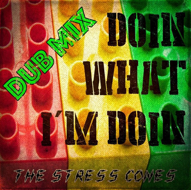 doin what i'm doin dub mix.jpg