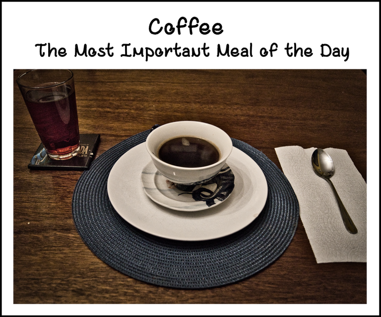 Coffee  The Most Important Meal of the Day  Copy.png