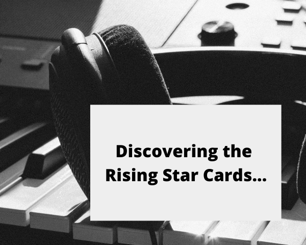 Discovering the Rising Star Cards....png