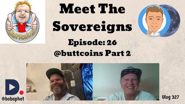 327 Meet The Sovereigns  Episode 26  buttcoins Part 2 Thm.jpg
