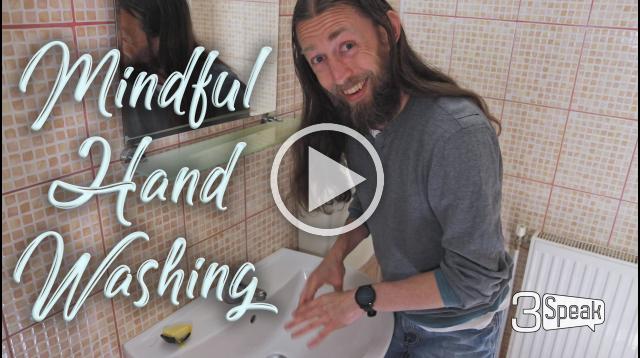 Mindful Hand Washing