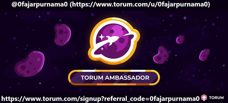 torum ambassador 0fajarpurnama0