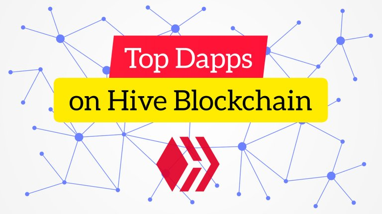 Top Dapps on Hive Blockchain