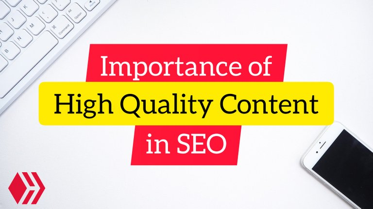 Importance of High Quality Content in SEO