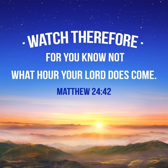 Watch-therefore-Matthew-24-42-1.jpg