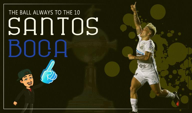 Santos vs Boca  La pelota siempre al 10 ENG.png