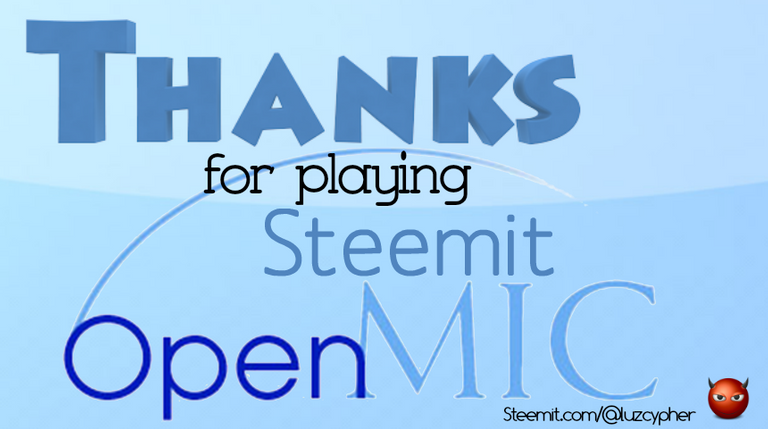 thanks_for_playing_steemit_open_mic.png