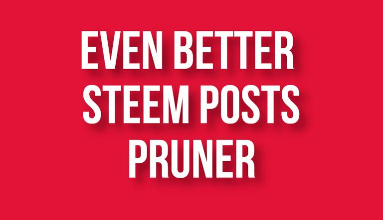 Even better Steem post pruner