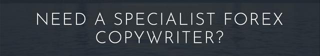 Specialist forex copywriter