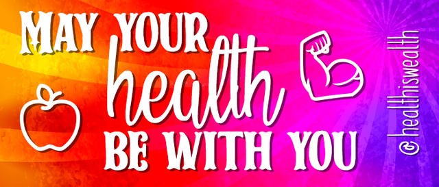 MAY YOUR HEALTH BE WITH YOUR 2.png