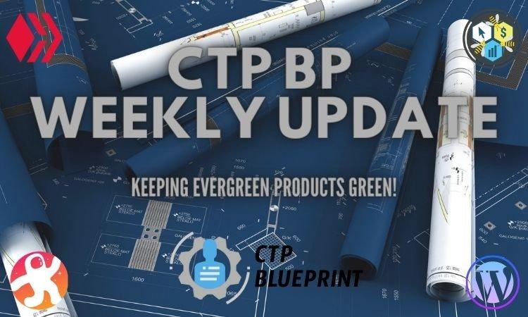 CTP BP Weekly Update #47.jpg