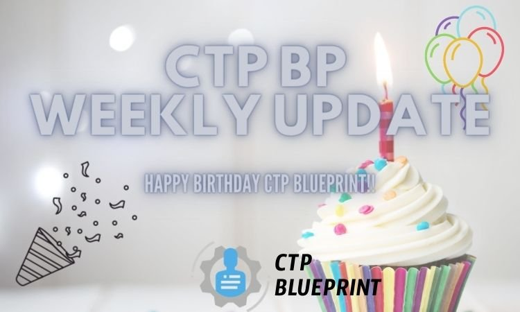 CTP BP Weekly Update #53bday.jpg