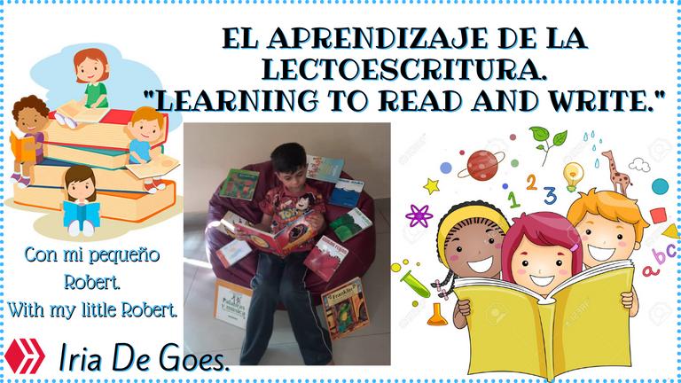 El aprendizaje de la lectoescritura. Learning to read and write..png