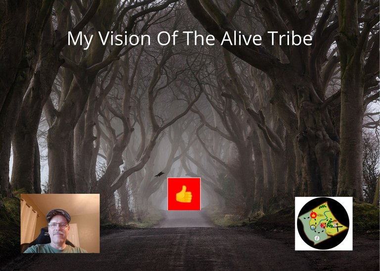 My Vision Of The Alive Tribe.jpg