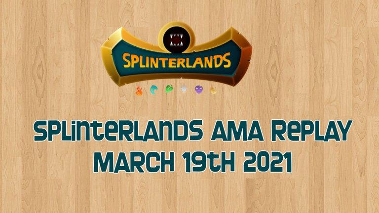 splinterlands AMA march 19.jpg