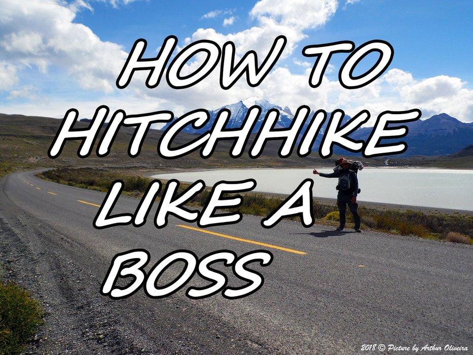 HITCHHIKING LIKE A BOSS