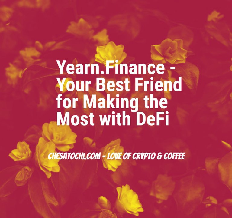 yearn_finance_your_best_friend.jpg