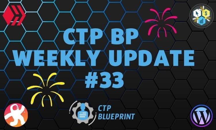 CTP BP Weekly Update 33.jpg